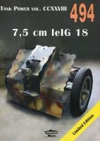 494 7,5 cm lelG 18. Tank Power vol. CCXXVIII