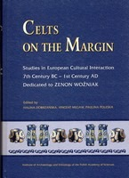 Celts on the Margin. Studies in European Cultural Interaction 7th Century BC - 1st Century AD