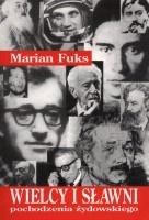 Znalezione obrazy dla zapytania Marian Fuks Wielcy i sławni pochodzenia żydowskiego wydanie II